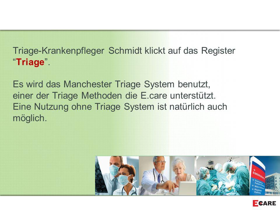 Triage-Krankenpfleger Schmidt klickt auf das Register Triage