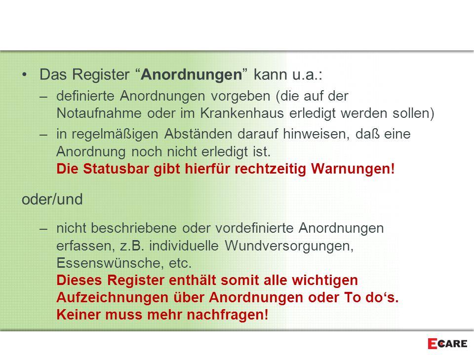 Das Register Anordnungen kann u.a.: