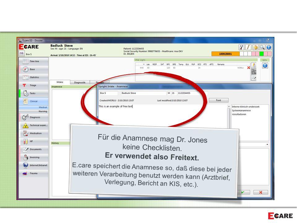 Für die Anamnese mag Dr. Jones keine Checklisten