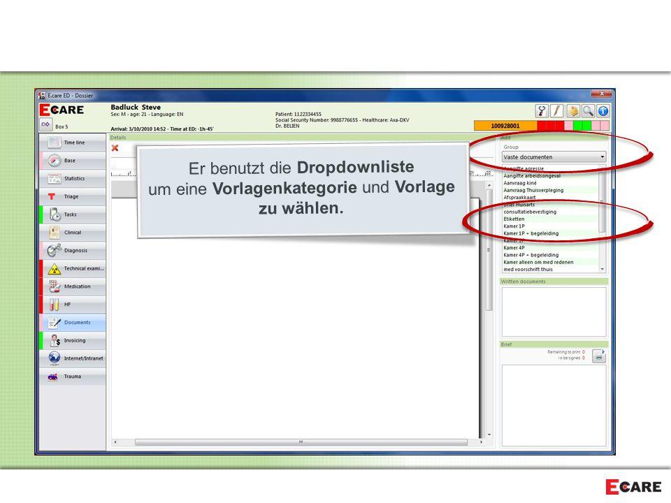 Er benutzt die Dropdownliste um eine Vorlagenkategorie und Vorlage zu wählen.