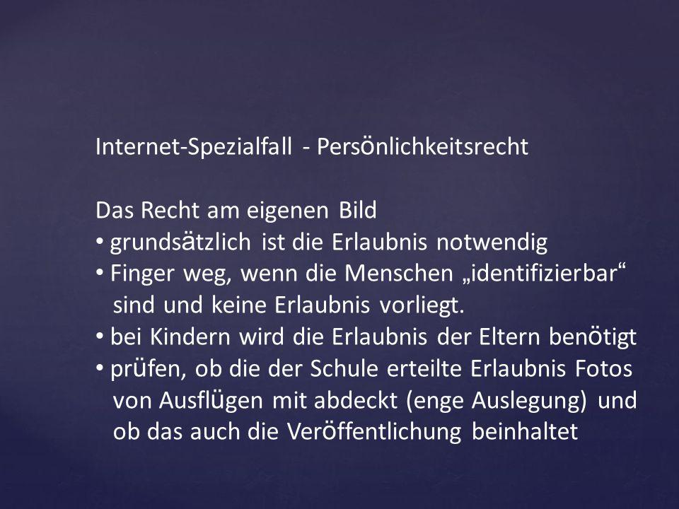 Internet-Spezialfall - Persönlichkeitsrecht Das Recht am eigenen Bild