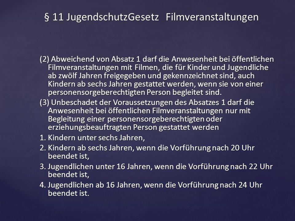 § 11 JugendschutzGesetz Filmveranstaltungen