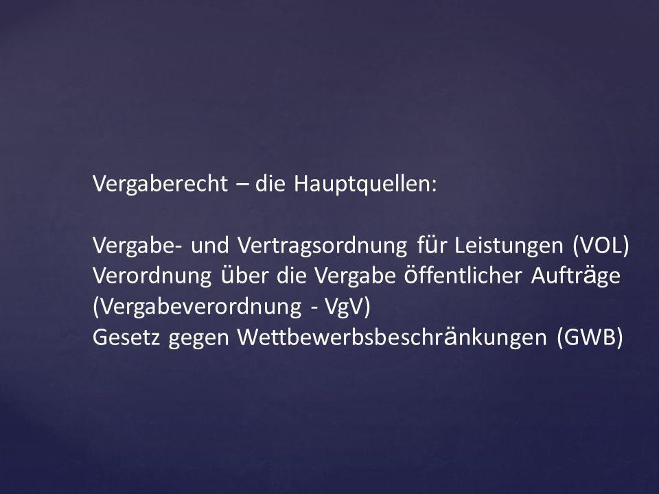 Vergaberecht – die Hauptquellen: