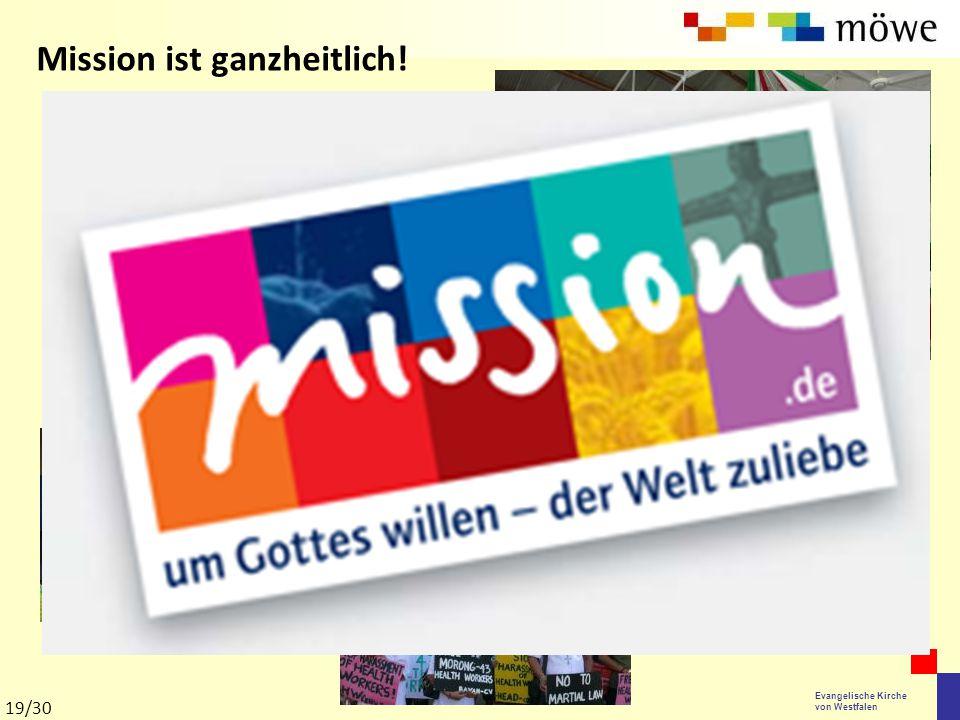 Mission ist ganzheitlich!