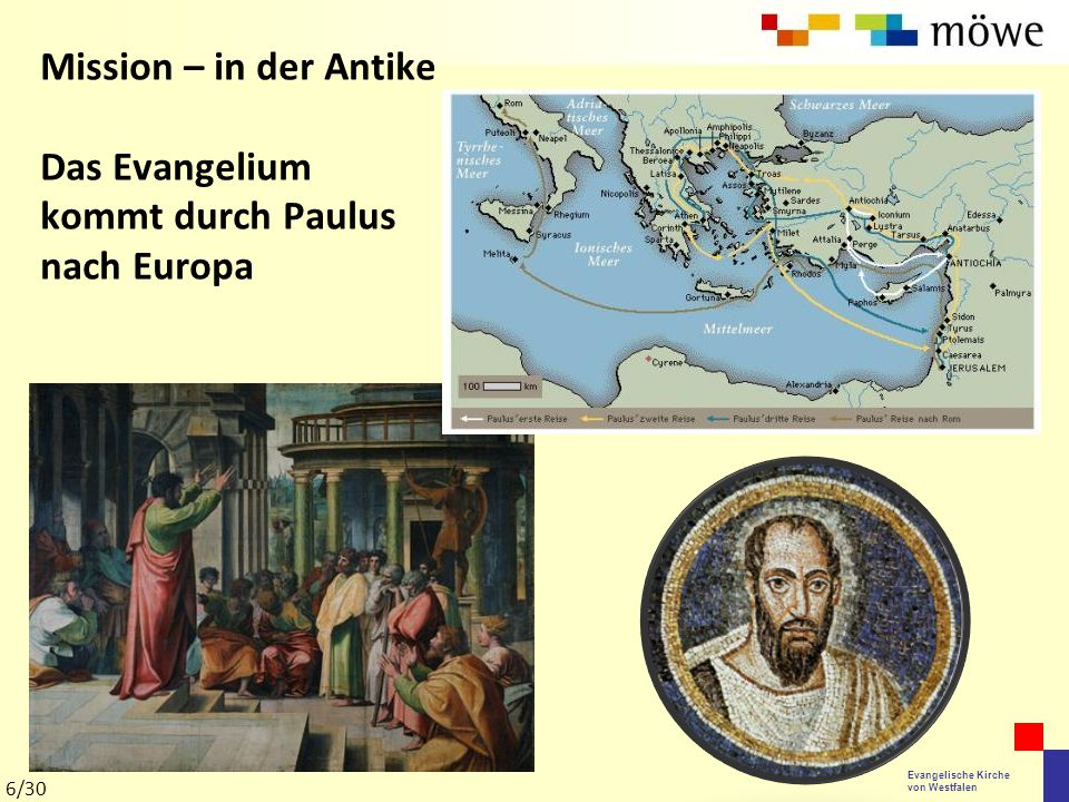 Mission – in der Antike Das Evangelium kommt durch Paulus nach Europa