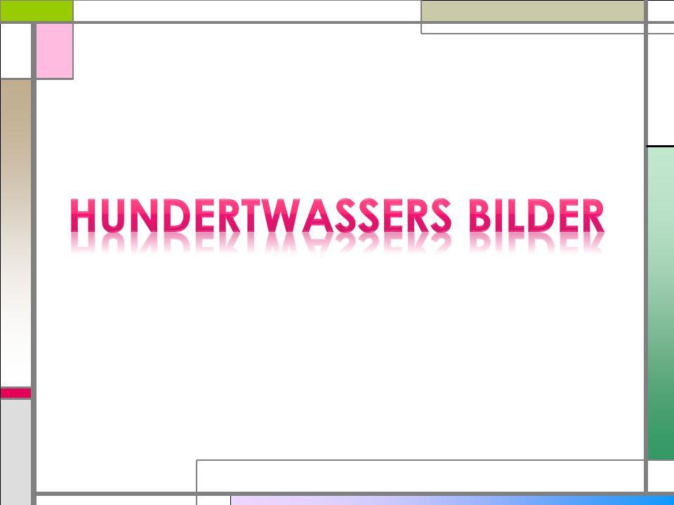 HUNDERTWASSERS BILDER