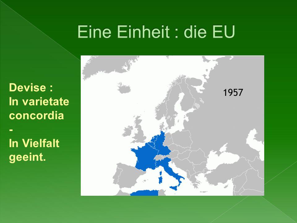 Eine Einheit : die EU Devise : In varietate concordia -