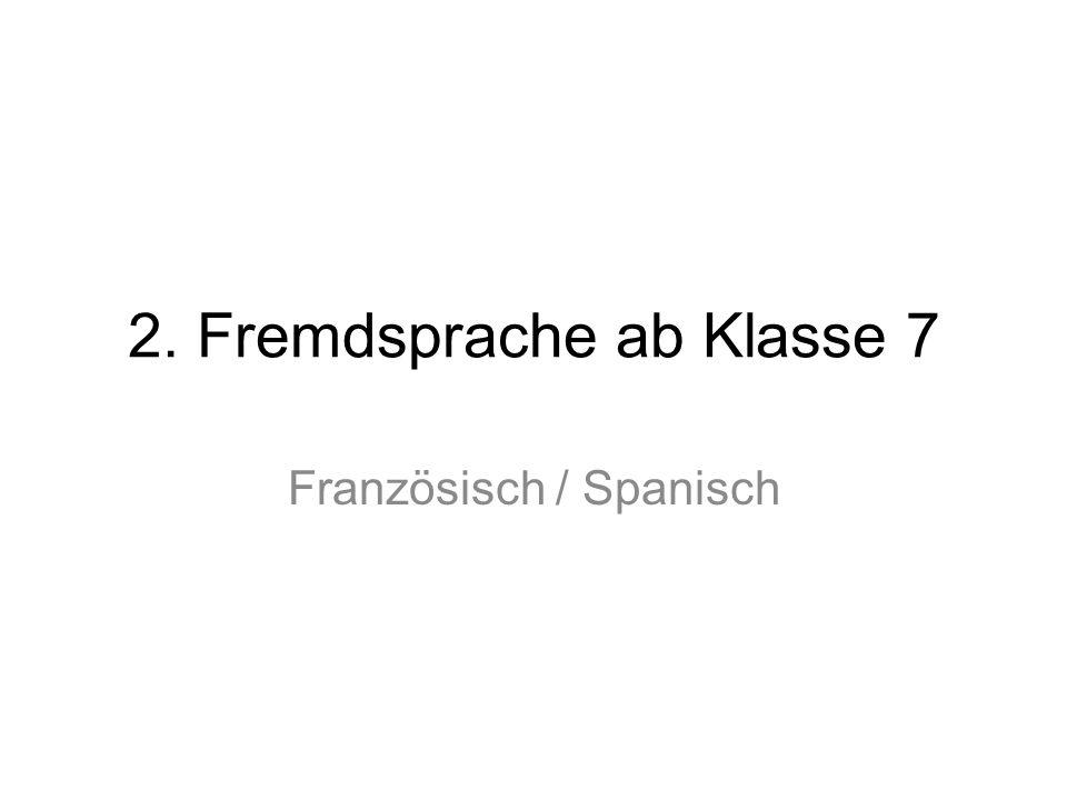 2. Fremdsprache ab Klasse 7