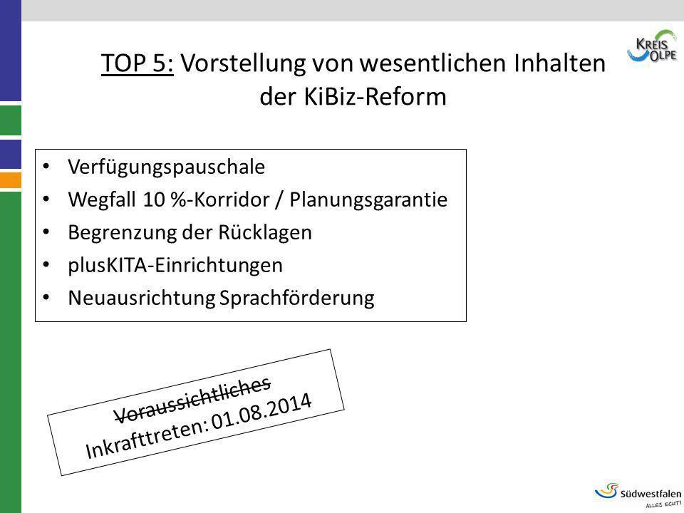 TOP 5: Vorstellung von wesentlichen Inhalten der KiBiz-Reform