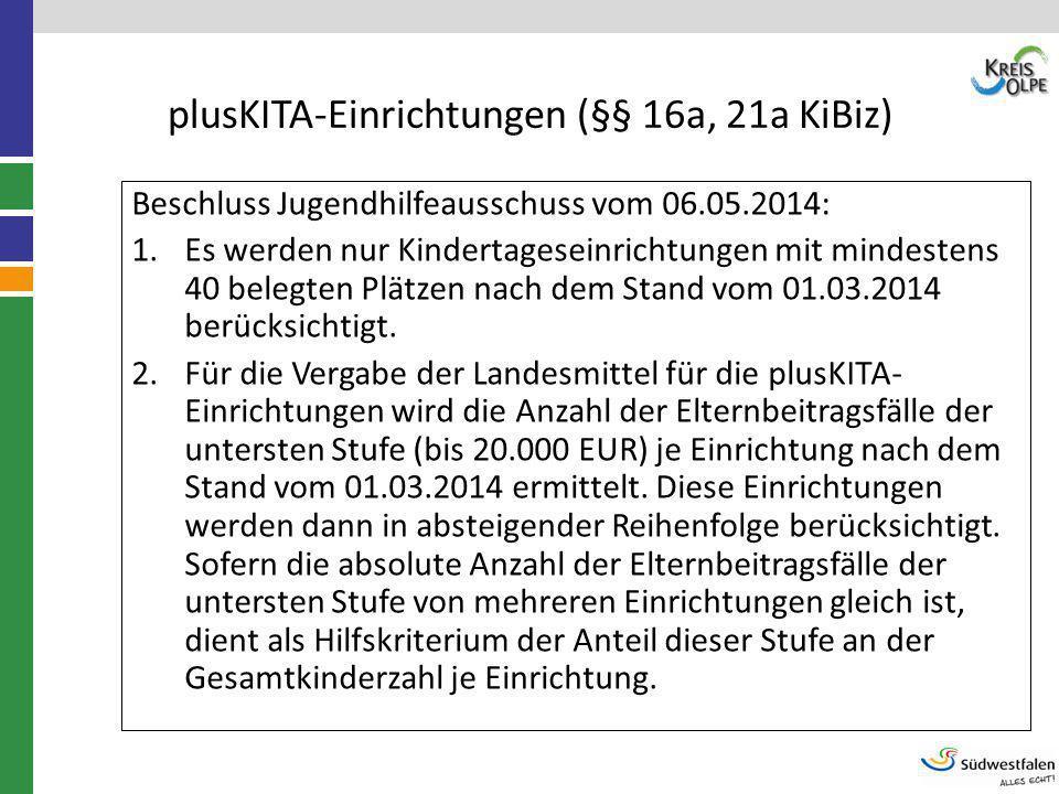 plusKITA-Einrichtungen (§§ 16a, 21a KiBiz)