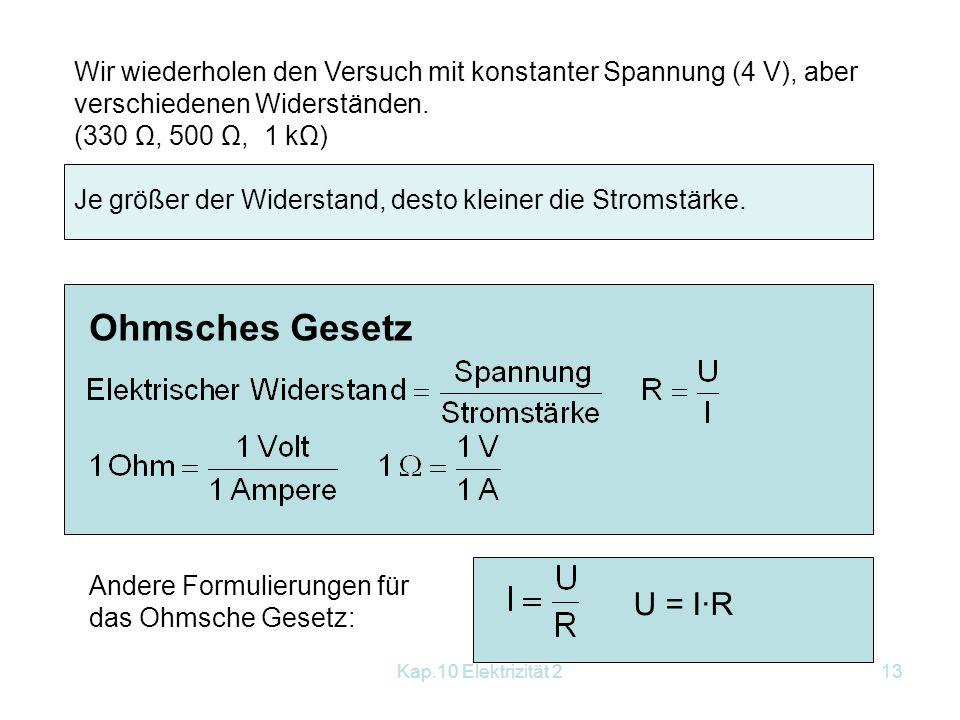Charming Wir Wiederholen Den Versuch Mit Konstanter Spannung (4 V), Aber  Verschiedenen Widerständen.