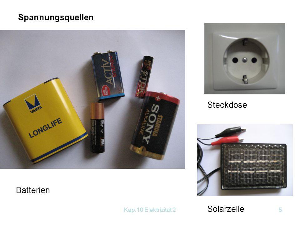 Spannungsquellen Steckdose Batterien Solarzelle Kap.10 Elektrizität 2