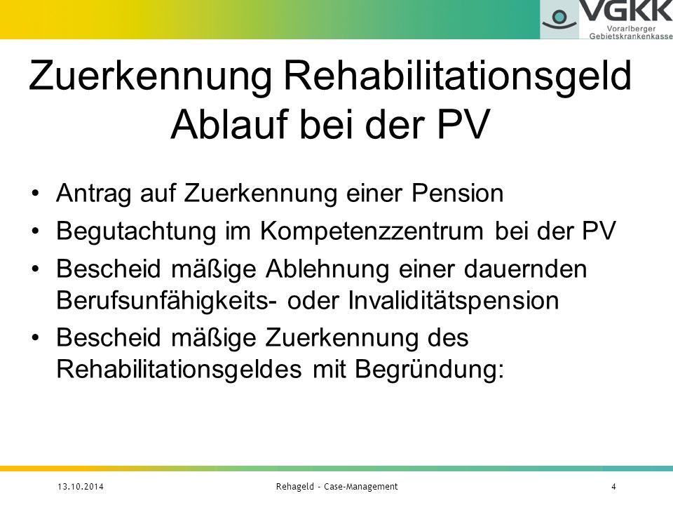 Zuerkennung Rehabilitationsgeld Ablauf bei der PV