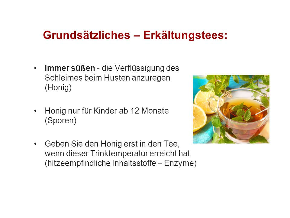 Grundsätzliches – Erkältungstees: