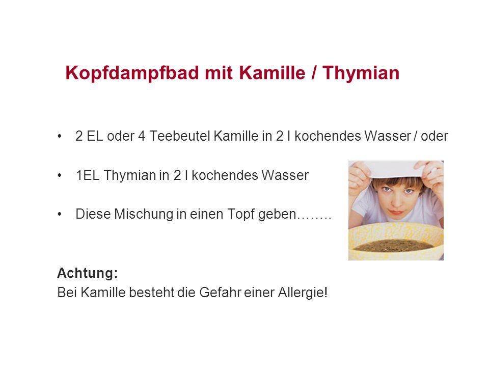 Kopfdampfbad mit Kamille / Thymian