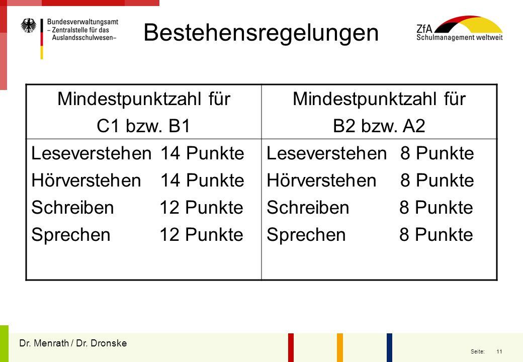 Bestehensregelungen Mindestpunktzahl für C1 bzw. B1 B2 bzw. A2