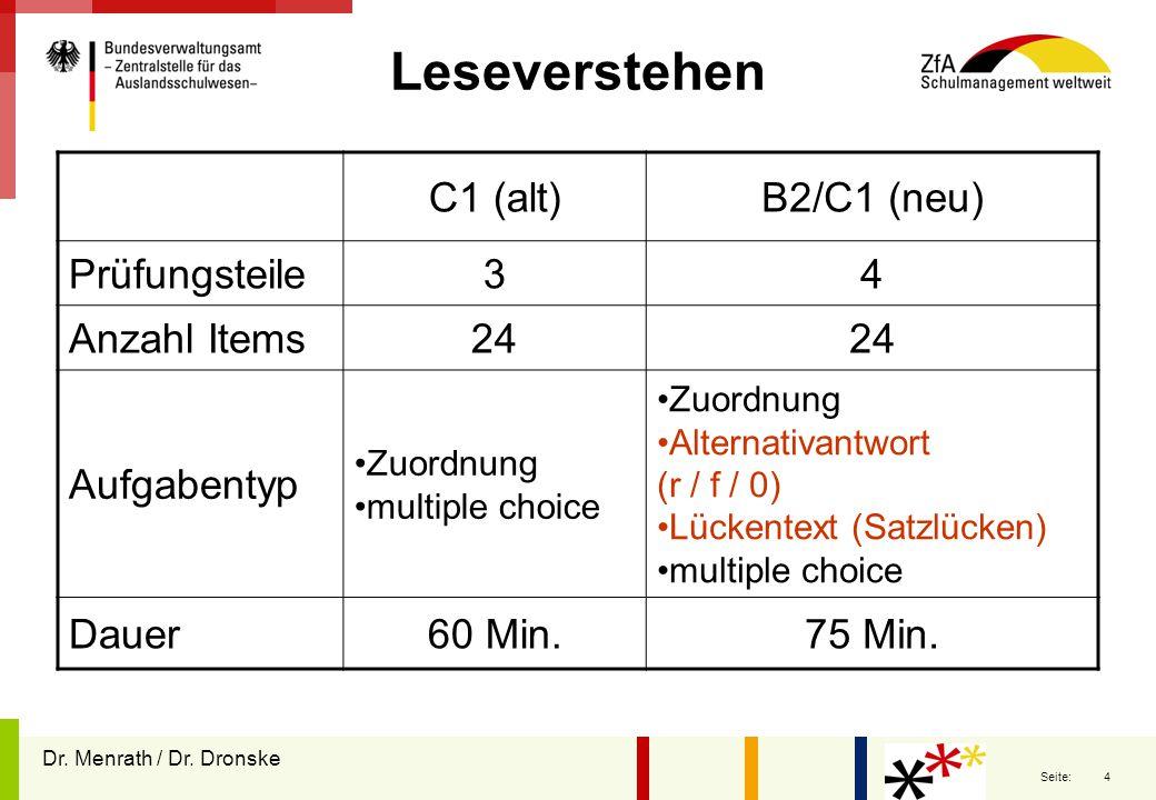 Leseverstehen C1 (alt) B2/C1 (neu) Prüfungsteile 3 4 Anzahl Items 24