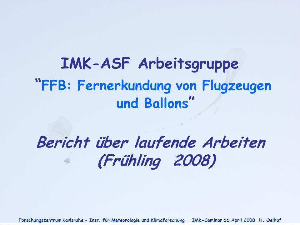 IMK-ASF Arbeitsgruppe FFB: Fernerkundung von Flugzeugen und Ballons