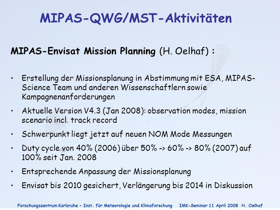 MIPAS-QWG/MST-Aktivitäten