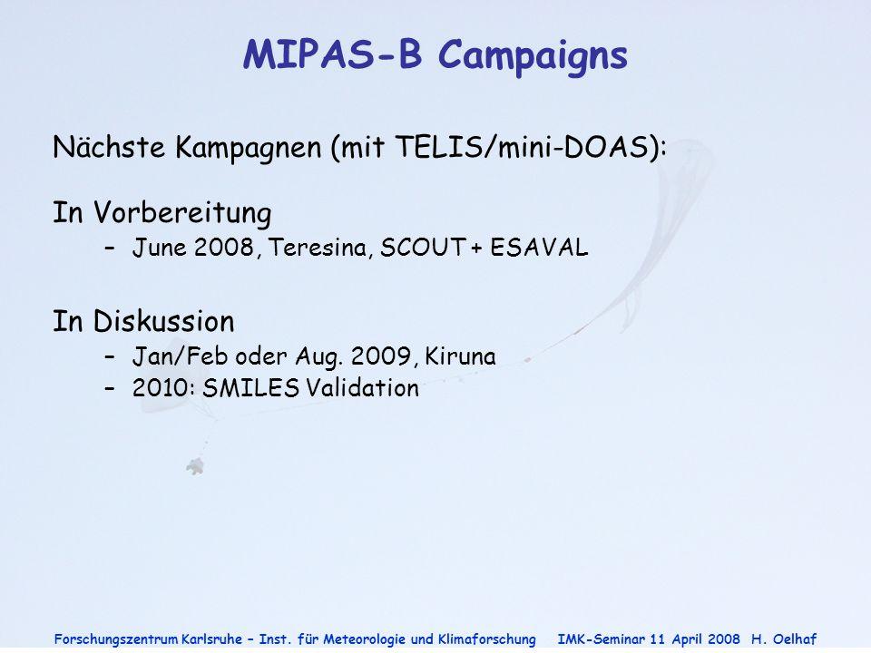 MIPAS-B Campaigns Nächste Kampagnen (mit TELIS/mini-DOAS):