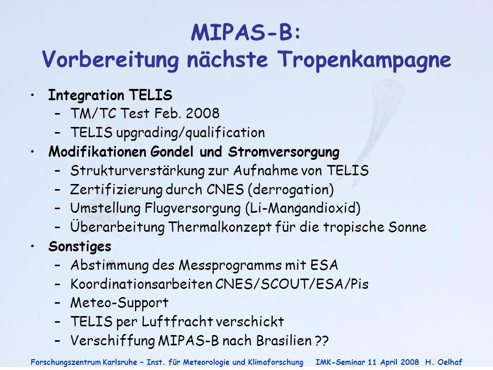 MIPAS-B: Vorbereitung nächste Tropenkampagne