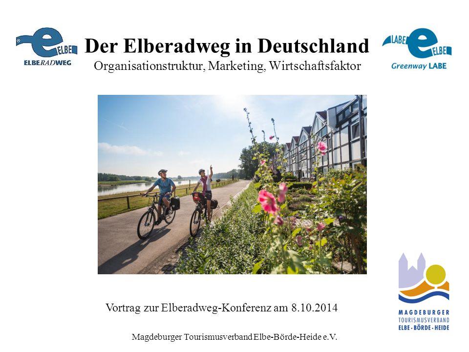Der Elberadweg in Deutschland Organisationstruktur, Marketing, Wirtschaftsfaktor