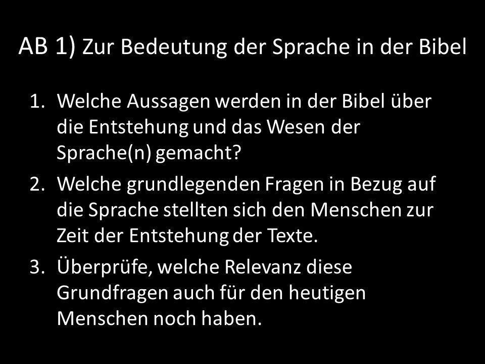 AB 1) Zur Bedeutung der Sprache in der Bibel