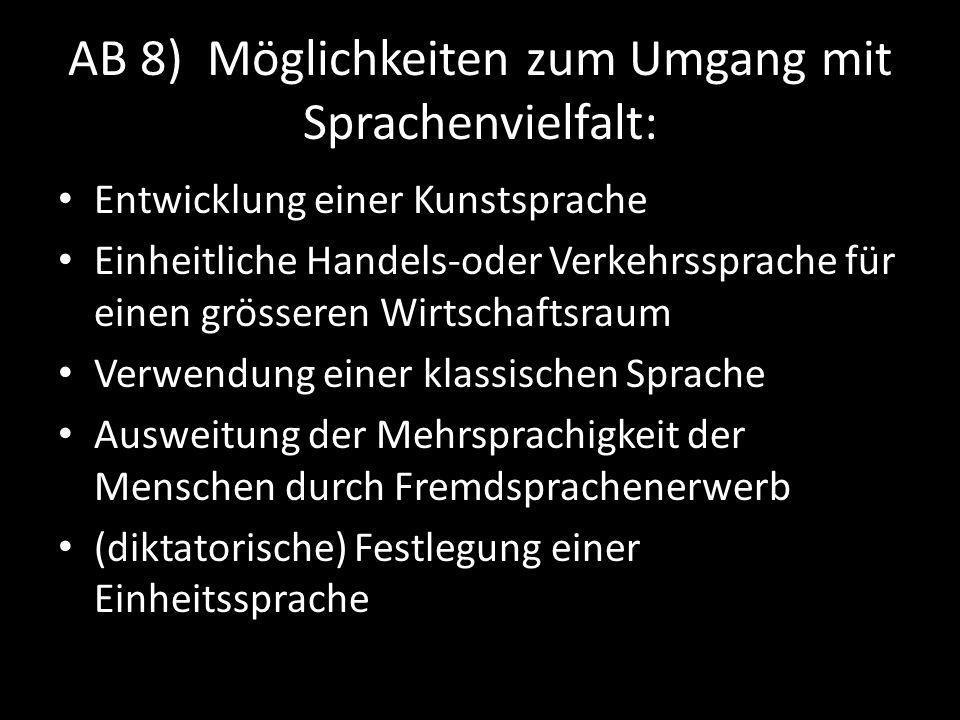 AB 8) Möglichkeiten zum Umgang mit Sprachenvielfalt: