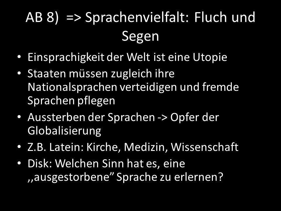 AB 8) => Sprachenvielfalt: Fluch und Segen