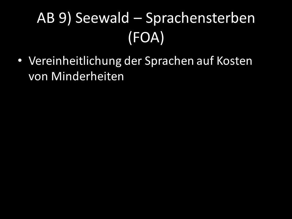 AB 9) Seewald – Sprachensterben (FOA)