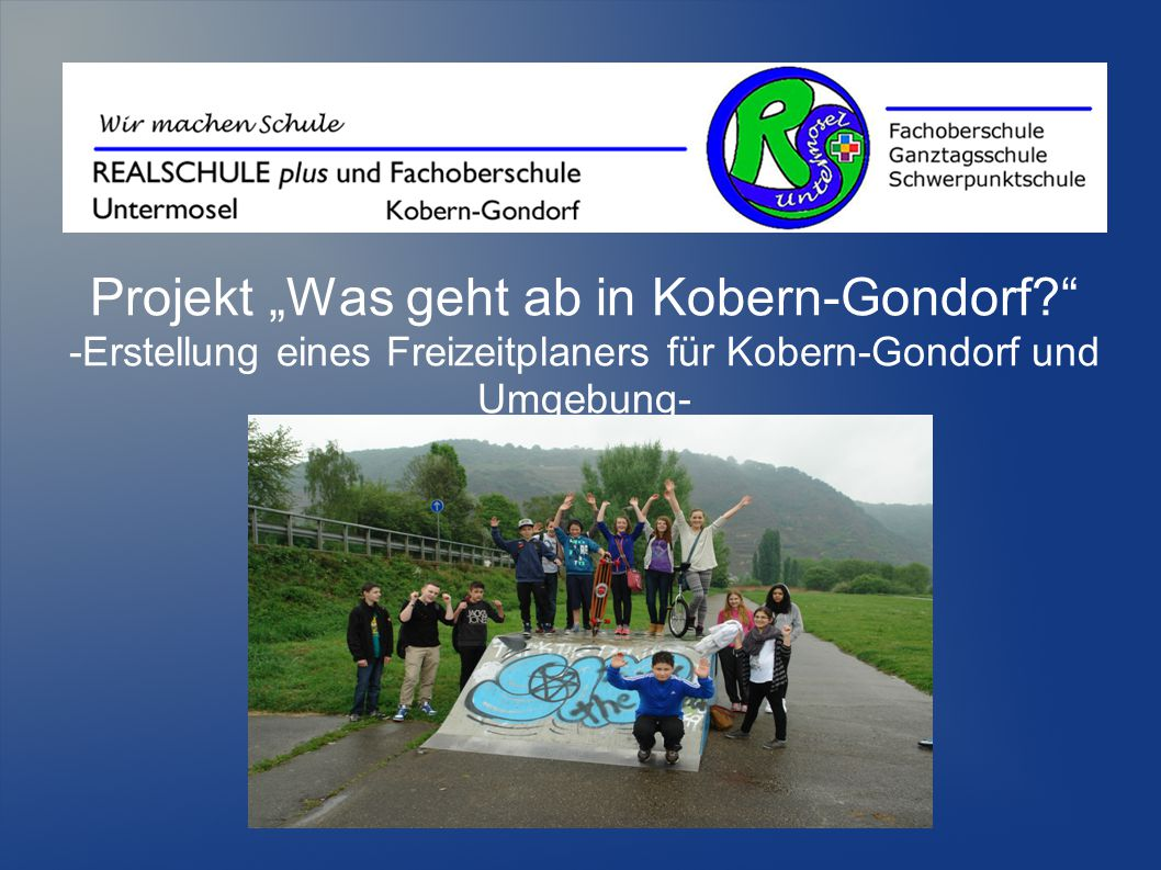 "Projekt ""Was geht ab in Kobern-Gondorf"