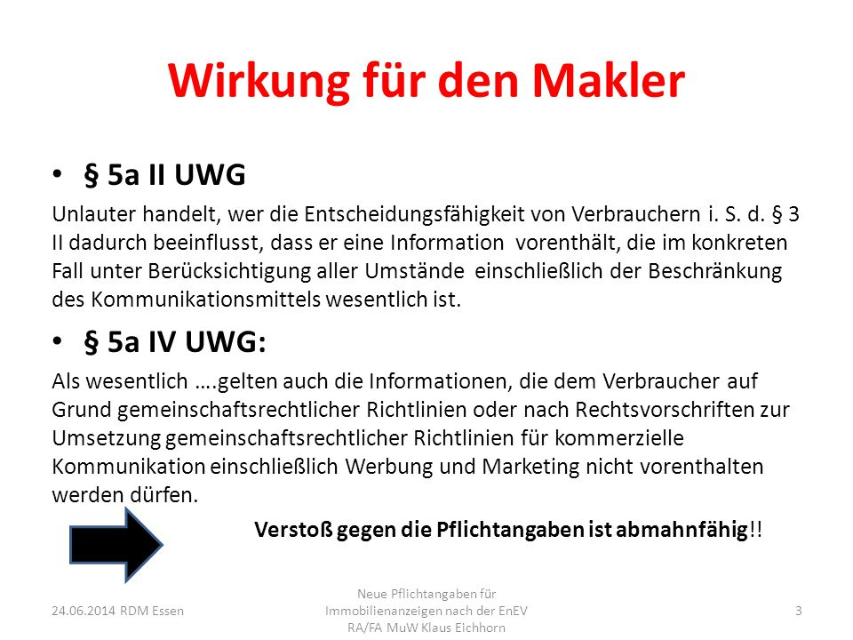 Wirkung für den Makler § 5a II UWG § 5a IV UWG:
