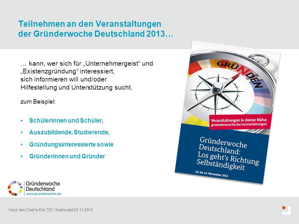 Teilnehmen an den Veranstaltungen der Gründerwoche Deutschland 2013…