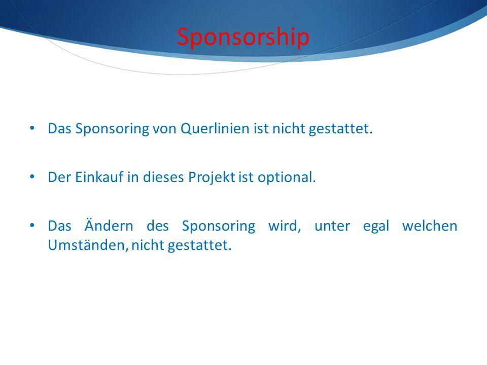 Sponsorship Das Sponsoring von Querlinien ist nicht gestattet.