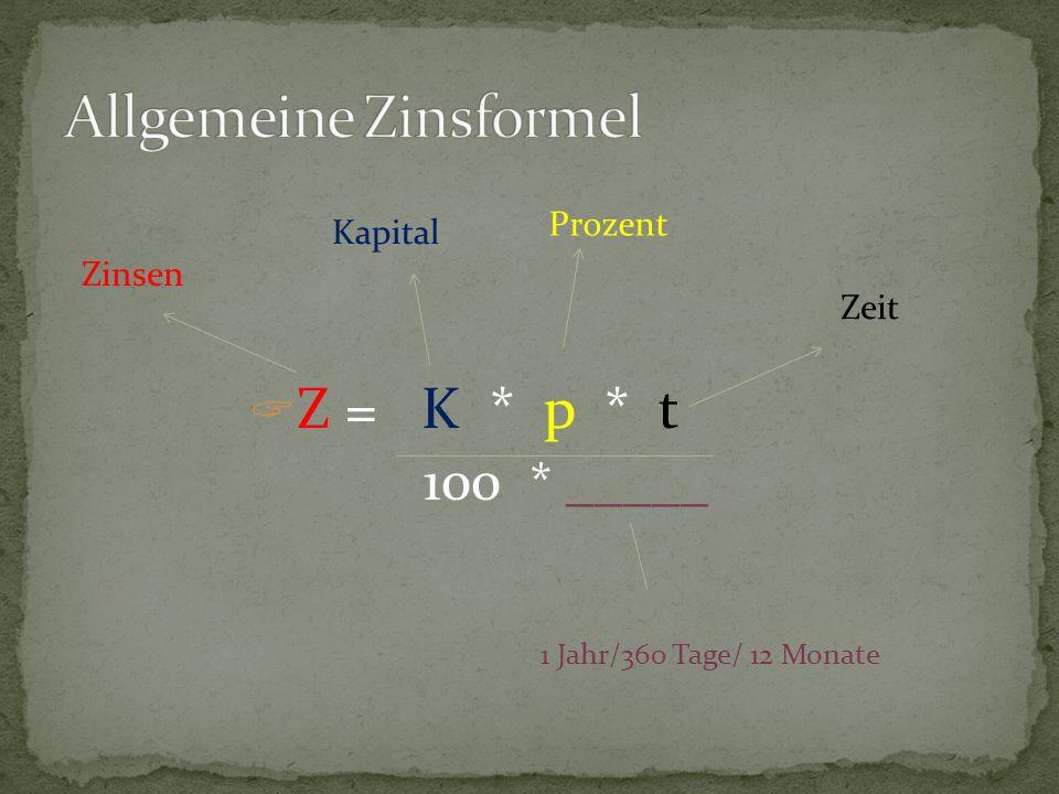 Allgemeine Zinsformel