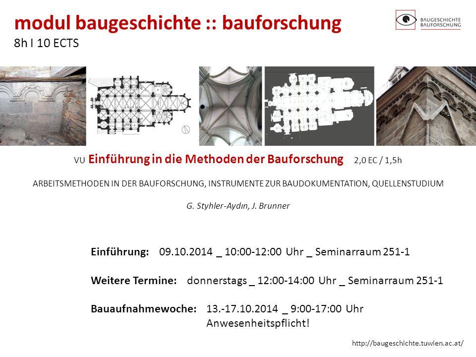 Einführung: 09.10.2014 _ 10:00-12:00 Uhr _ Seminarraum 251-1