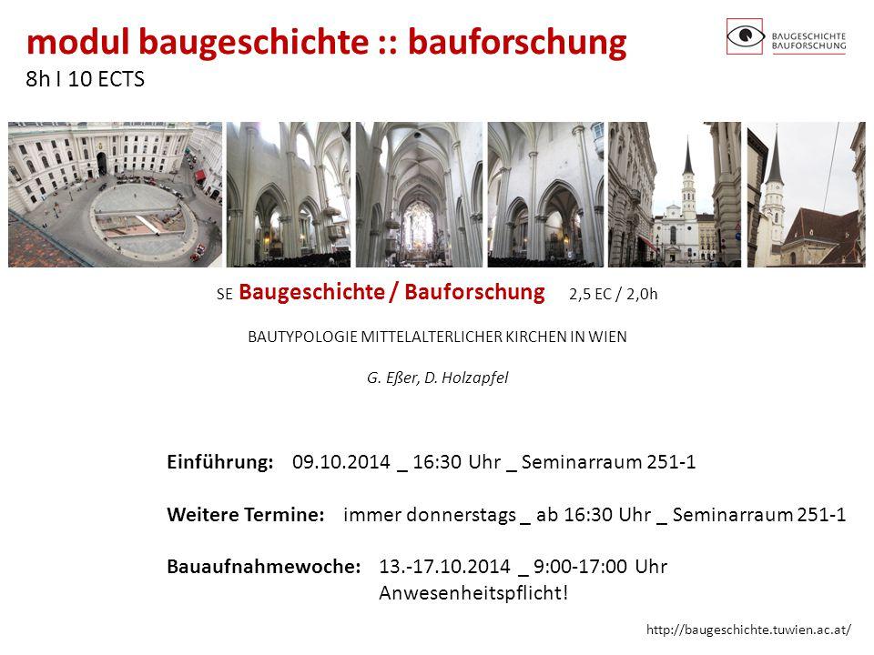 Einführung: 09.10.2014 _ 16:30 Uhr _ Seminarraum 251-1