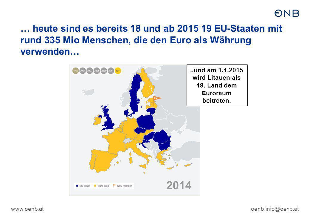 ..und am 1.1.2015 wird Litauen als 19. Land dem Euroraum beitreten.
