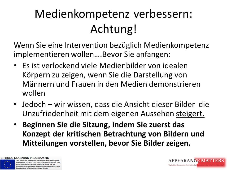 Medienkompetenz verbessern: Achtung!