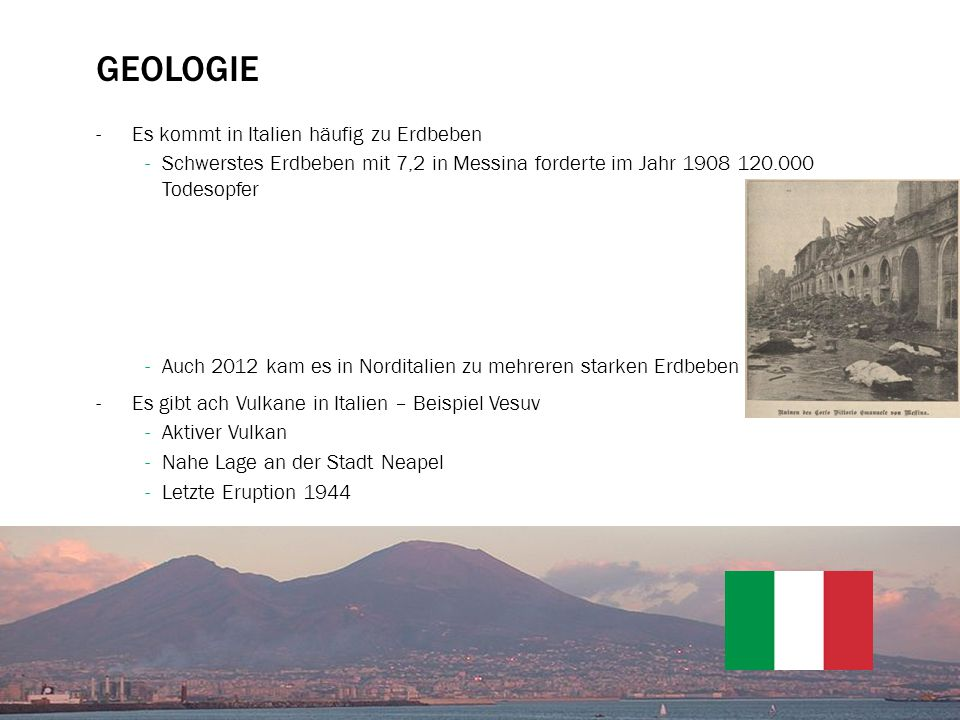 Geologie Es kommt in Italien häufig zu Erdbeben
