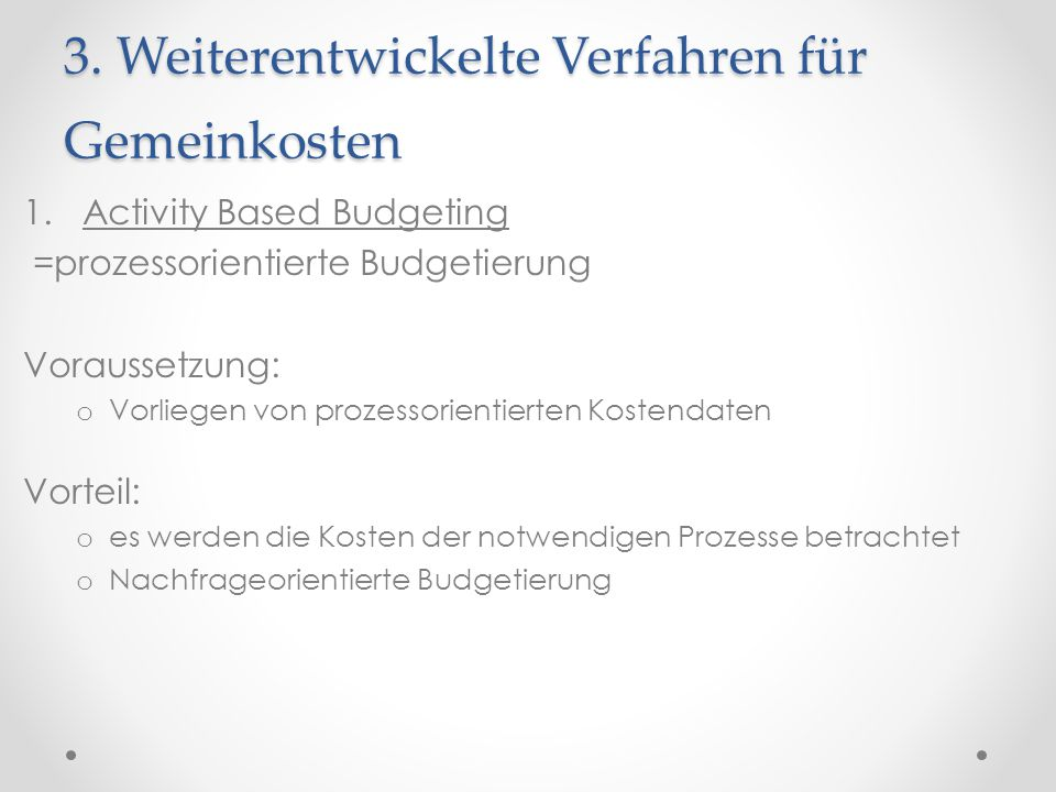 3. Weiterentwickelte Verfahren für Gemeinkosten