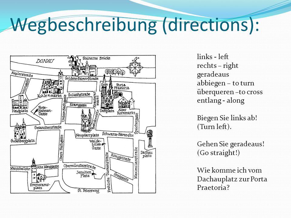Wegbeschreibung (directions):