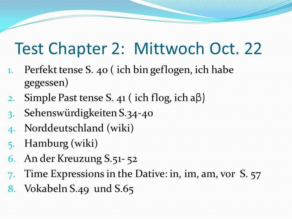 Test Chapter 2: Mittwoch Oct. 22