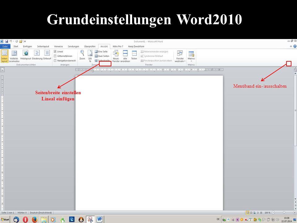 Grundeinstellungen Word2010 Seitenbreite einstellen