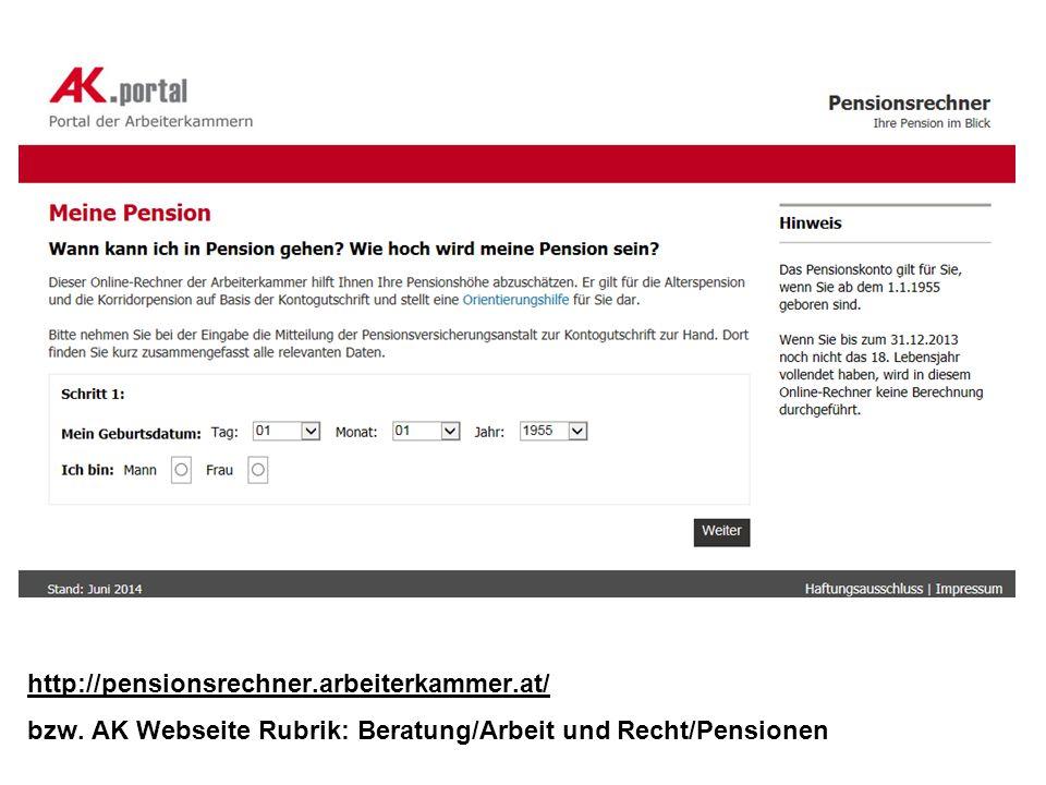 http://pensionsrechner. arbeiterkammer. at/ bzw