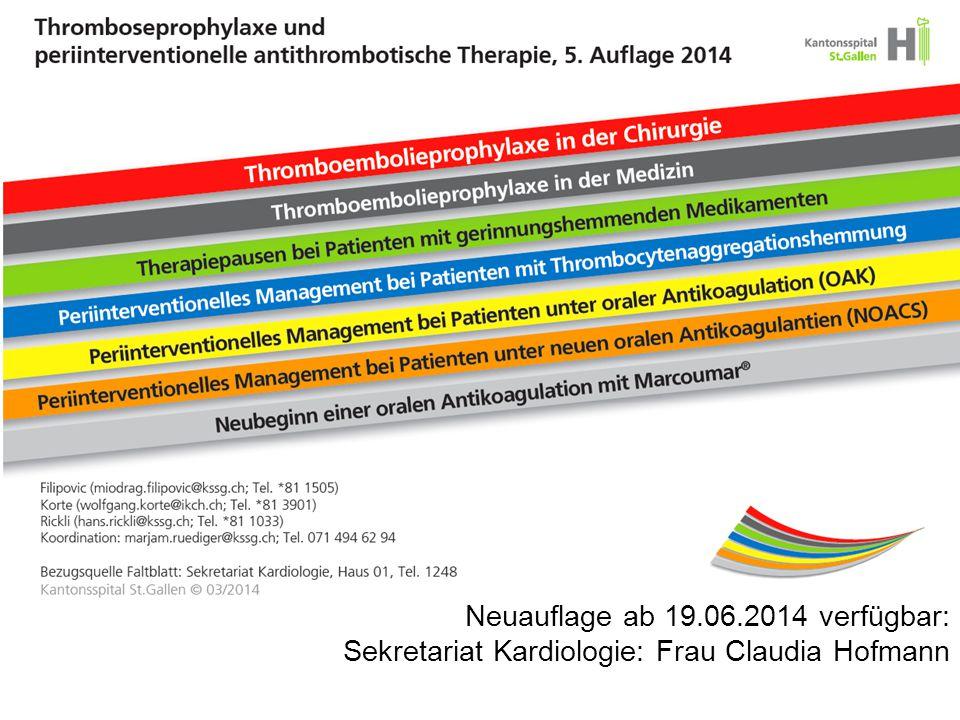 11654 Neuauflage ab 19.06.2014 verfügbar: Sekretariat Kardiologie: Frau Claudia Hofmann