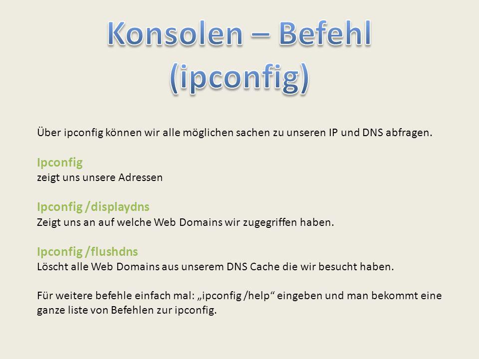 Konsolen – Befehl (ipconfig)