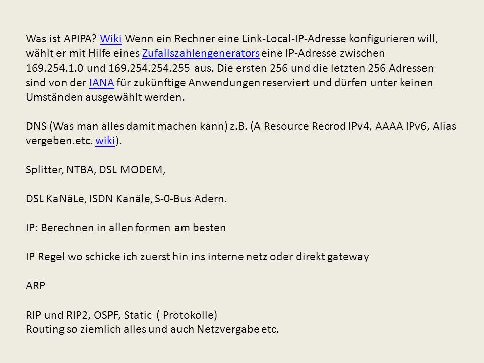 Was ist APIPA Wiki Wenn ein Rechner eine Link-Local-IP-Adresse konfigurieren will, wählt er mit Hilfe eines Zufallszahlengenerators eine IP-Adresse zwischen 169.254.1.0 und 169.254.254.255 aus. Die ersten 256 und die letzten 256 Adressen sind von der IANA für zukünftige Anwendungen reserviert und dürfen unter keinen Umständen ausgewählt werden.