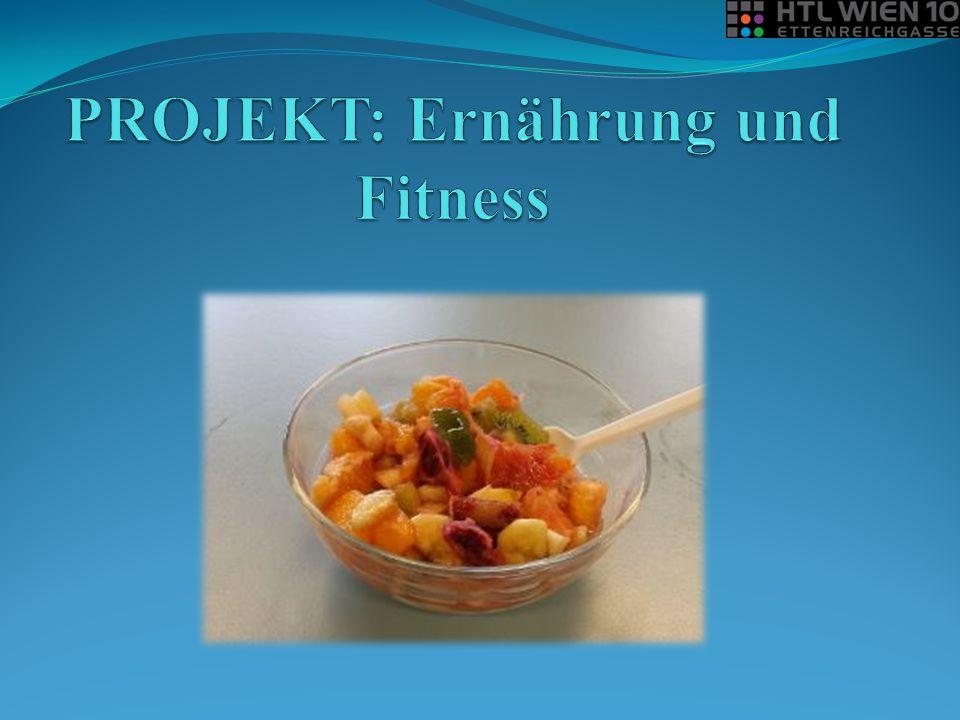 PROJEKT: Ernährung und Fitness