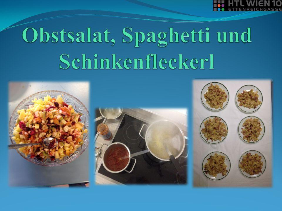 Obstsalat, Spaghetti und Schinkenfleckerl